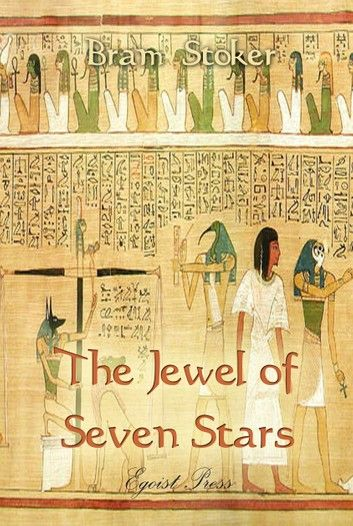 The Jewel Of Seven Stars In 2020 Ancient Egypt Anubis Egypt