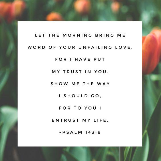 Psalm 143:8: