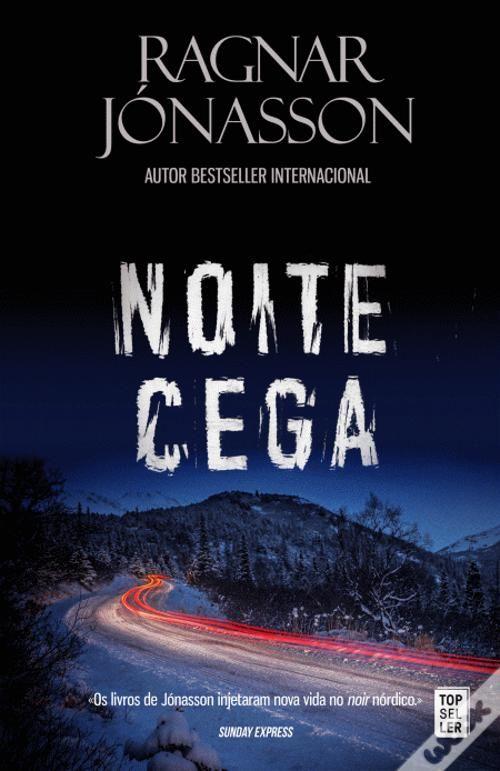 Compre O Livro Noite Cega De Ragnar Jonasson Em Wook Pt 10 De