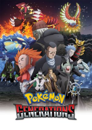 New series Pokémon Generations to launch on official Pokémon YouTube channel…