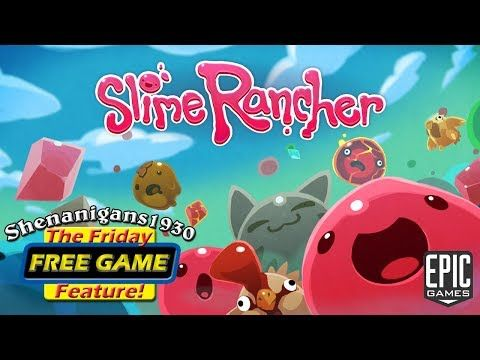 e585c2711ef0dd2fa9a7eadf3492aae4 - How To Get Slime Rancher For Free On Steam