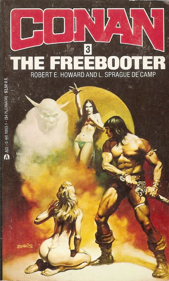 Conan the Freebooter L. Sprague de Camp, Robert E. Howard