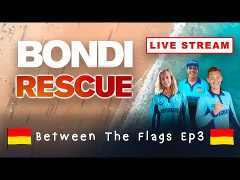 Between The Flags Ep3 Bondi Rescue Live Stream Show Youtube Streaming Romantic Moments Rescue