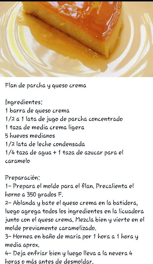 Flan De Parcha Y Queso Crema Flancocho Recipe Boricua Recipes Flan Recipe