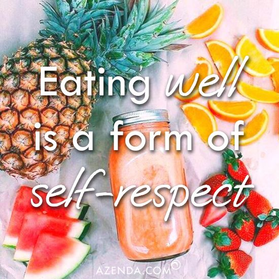 Eating well is a form of self respect - AZENDA.com
