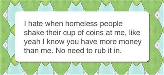 this is absolutely true, they do have more money than me