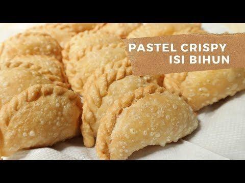 Cara Membuat Pastel Renyah Isi Bihun Youtube In 2020 Savory Snacks Food Food Receipes