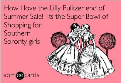 oh Lilly Pulitzer! :)    #lilly #southern #lol