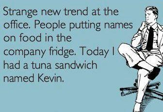 I had a tuna sandwich named Kevin. | Smiling's My Favorite ... - photo#32