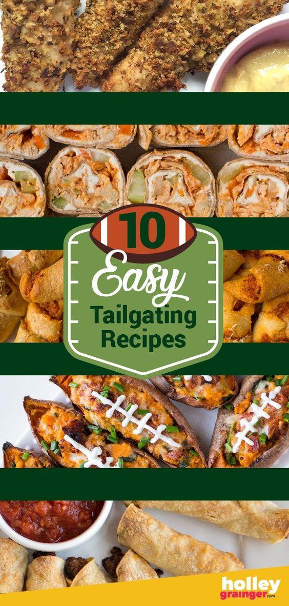 10 Easy Tailgate Recipes - Holley Grainger