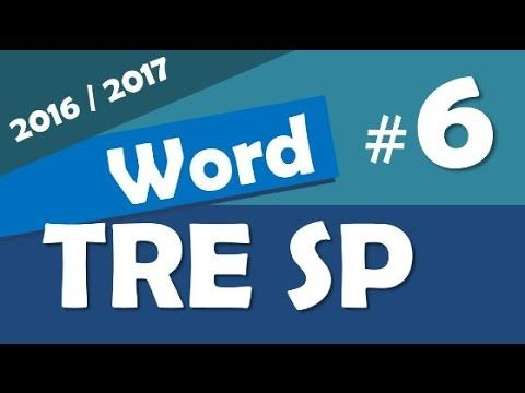 Word 2013 Concurso TRE SP 2016 2017 Informática # 6