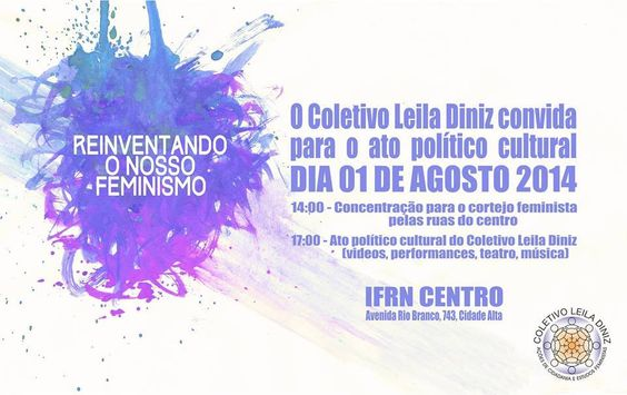 Em comemoração aos 13 anos de atividade, o Coletivo Leila Diniz promove ato político-cultural