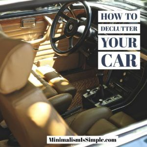 how to declutter your car minimalismissimple.com
