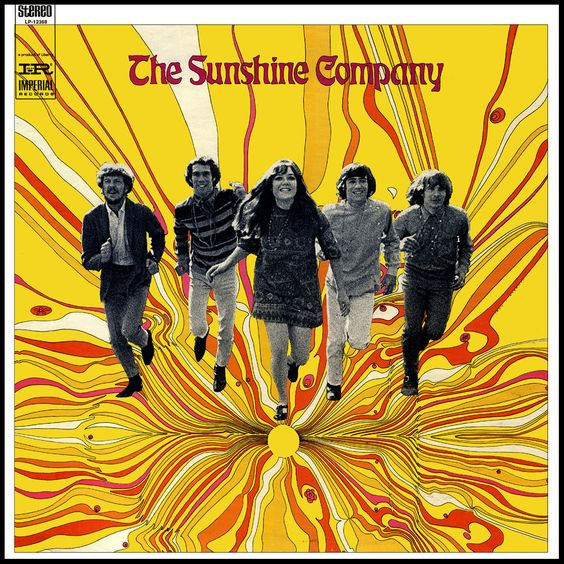 """The Sunshine Company"" (1967, Imperial).  Their second LP.  Contains ""Back On The Street Again."""