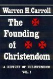 Founding of Christendom: History of Christendom Vol 1 by ... https://www.amazon.com/dp/B001LJFCGQ/ref=cm_sw_r_pi_dp_x_eAZ0xbE0VDW58