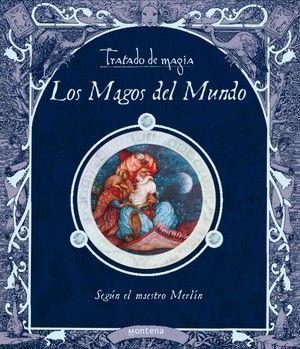 TRATADO DE MAGIA. LOS MAGOS DEL MUNDO. ED. MONTENA. BIBLIOTECA L'ALMODÍ.