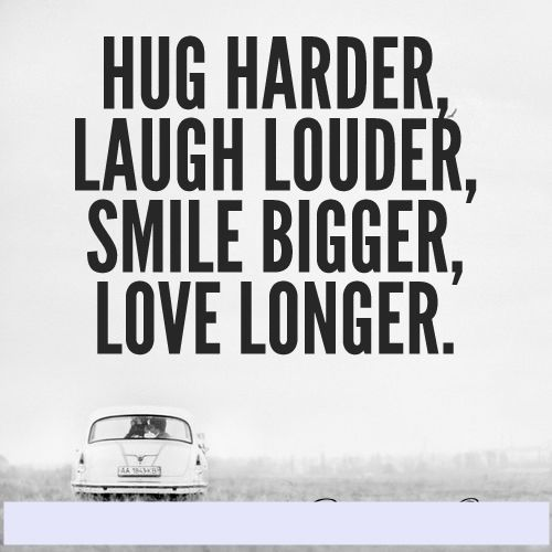 Smile Bigger, Love Longer Love Life Quotes Quotes Quote