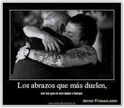 Abraza con fuerza a los que amas de verdad