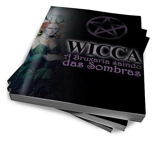Wicca, A Bruxaria Saindo Das Sombras :: Banzé