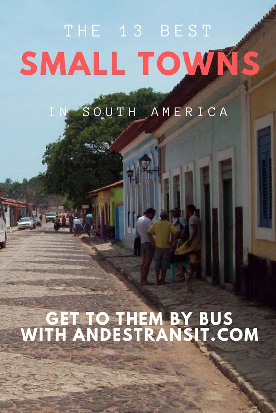 Visit the best small towns in South America (Pinterest)