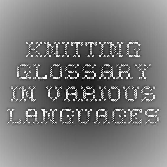 Knitting glossary in various languages