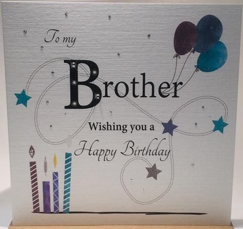 Brother Happy Birthday Card Birthday Card For Brother Brother Birthday Car Birthday Greetings For Brother Birthday Wishes For Brother Brother Birthday Quotes