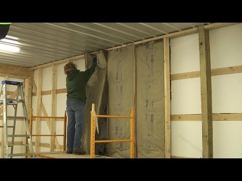 Pole Barn Inside Walls And Insulation Youtube Pole Barn Pole Barn Homes Interior Barn Doors