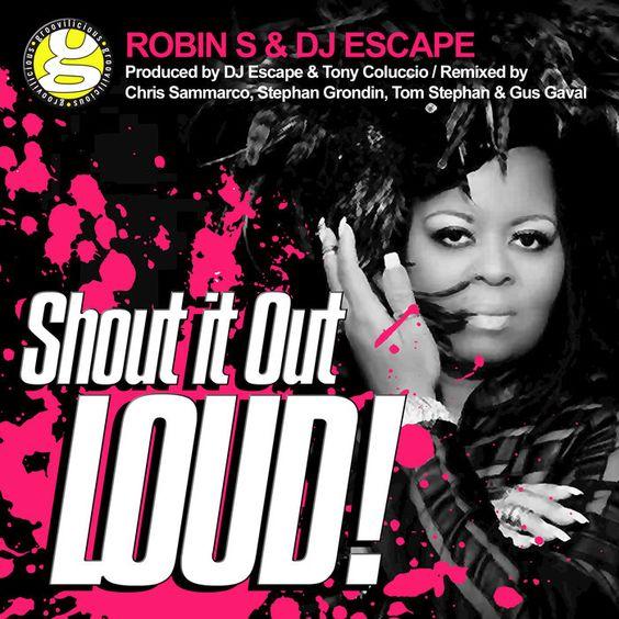 Robin S., DJ Escape – Shout It Out Loud acapella