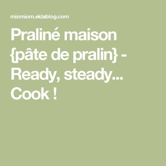 Praliné maison {pâte de pralin} - Ready, steady... Cook !