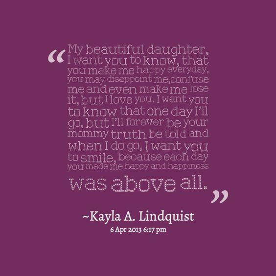 I Want You Sayings: Daughter Quotes, I Want You And Quote Pictures On Pinterest