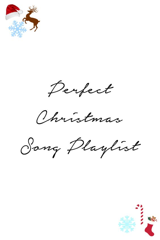 The Perfect Christmas Playlist
