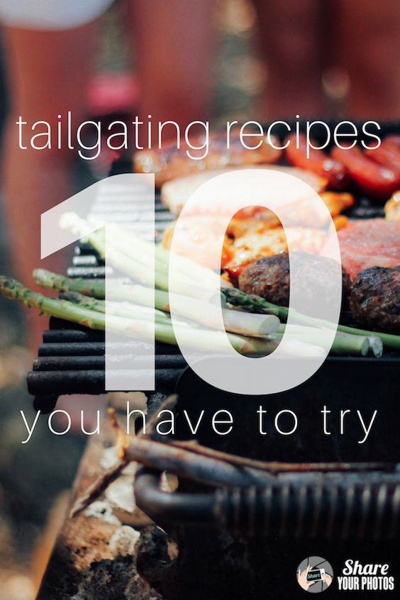Tailgating Recipes - Share-Your-Photos