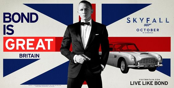 """Poster for James Bond campaign for Visit Britain """"Bond is Great Britain"""""""