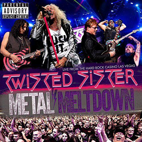 Twisted Sister : Metal Meltdown