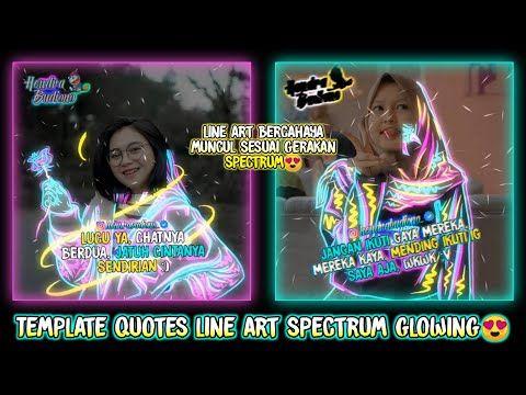 Cara Membuat Quotes Keren Efek Line Art Spectrum Bercahaya Di Aplikasi Avee Player Youtube Di 2020 Bercahaya Manipulasi Foto Art