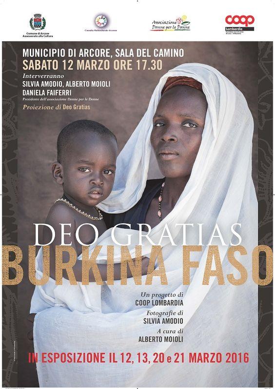 DEO GRATIAS – Burkina Faso –la mostra fotografica di Silvia Amodio Municipio di Arcore, Sala camino, Largo Vela 1. Inaugurazione SABATO 12 MARZO ORE 17.30 Assessorato alla Cultura del …