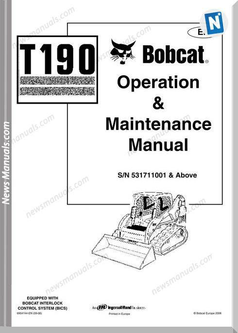 Bobcat T190 Operation Manual And Maintenance Manual Manual Electrical Diagram Maintenance