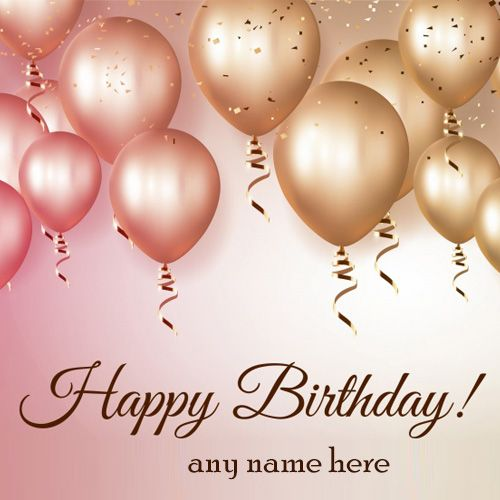 Write Name On Happy Birthday Greeting Cards Free Images Beautiful