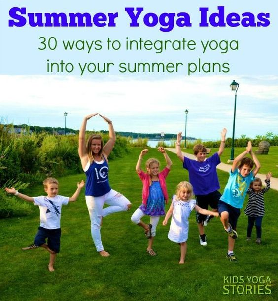 Summer Yoga Ideas (30 wyas to integrate yoga into your summer plans) | Kids Yoga Stories
