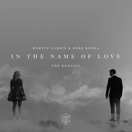 [NEW]-Martin Garrix & Bebe Rexha In The Name Of Love Remixes