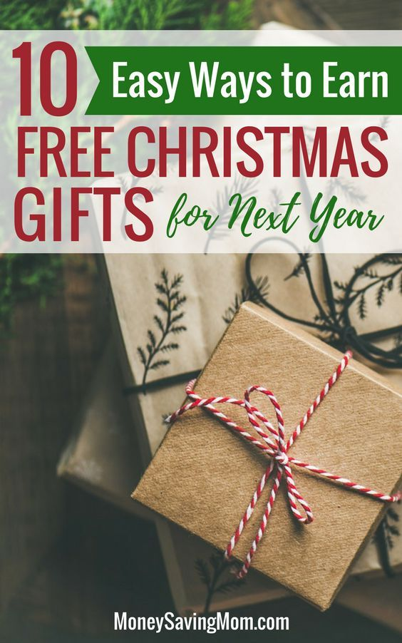 10 Easy Ways To Earn Free Christmas Gifts For Next Year Money Saving Mom Free Christmas Gifts Frugal Christmas Free Christmas