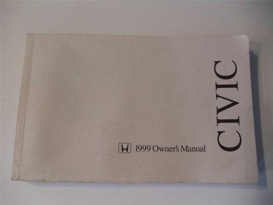 1999 honda accord owners manual book owners manuals pinterest rh pinterest com 99 honda civic owners manual pdf 99 honda civic owners manual pdf