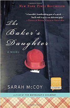 The Baker's Daughter: A Novel: Sarah McCoy: 9780307460196: Amazon.com: Books