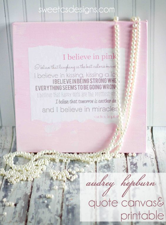 Diy::Audrey Hepburn Quote Canvas- with Free Printable ! Love !!