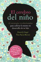 Descargar Libros El Cerebro Del Niño By Daniel J Siegel Pdf Y Epub Descargar El Cerebro Del Niño El Cerebro Del Niño Educacion Emocional El Cerebro
