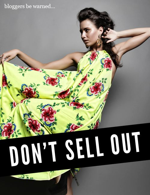 Brilliant article on selling out as a Blogger.