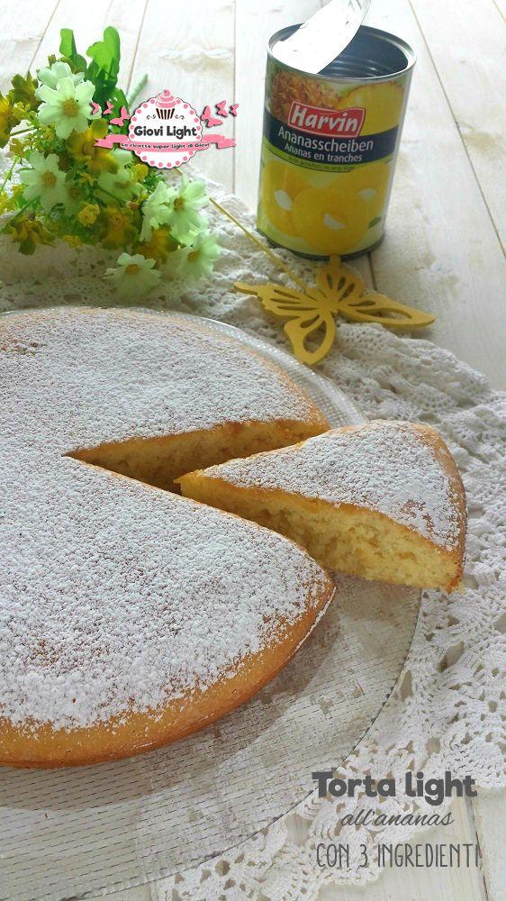 Torta light all'ananas con 3 ingredienti (80 calorie a fetta