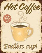 Kitchen Art-jean Plout  - Vintage Endless Coffee Cup Sign by Jean Plout