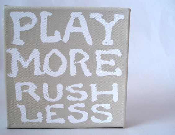 Paper Bag Canvas Art - Play More Rush Less. $22.00, via Etsy.