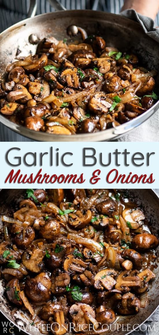 Garlic Butter Mushrooms & Onions